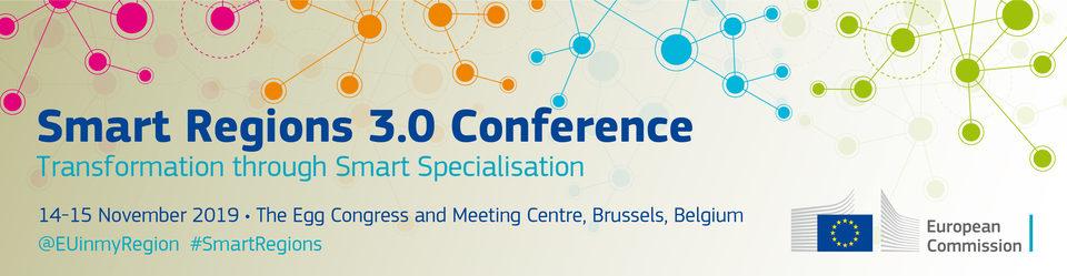 Smart Regions Conference 3.0: Transformation through Smart Specialisation
